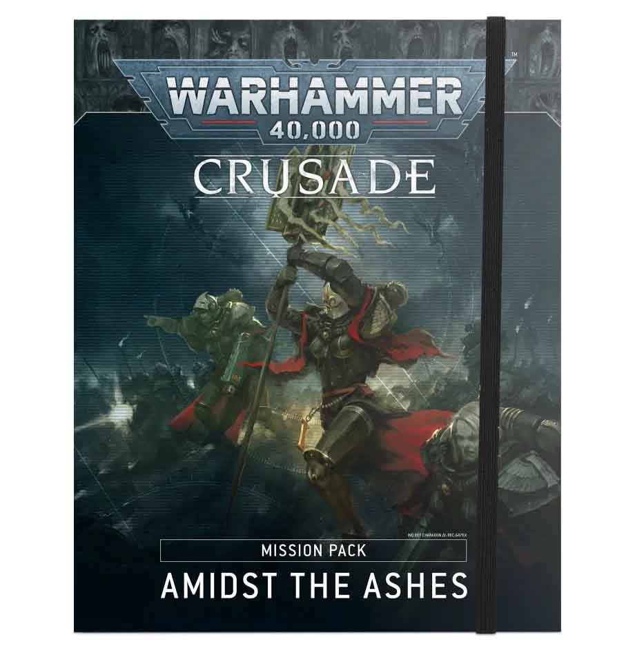 Crusade Mission Pack: Amidst the Ashes (Englisch)